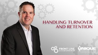 Handling Turnover and Retention