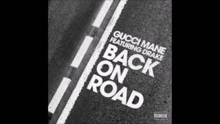 Gucci Mane - Back On Road Instrumental Ft. Drake