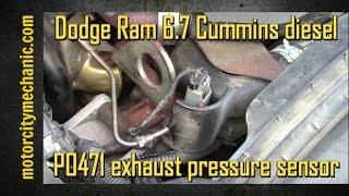 Dodge Ram 6.7 Cummins diesel P0471 exhaust pressure sensor