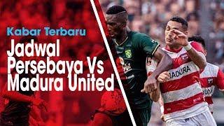 Kabar Terbaru terkait Jadwal Pertandingan Babak 8 Besar Piala Indonesia, Persebaya Vs Madura United