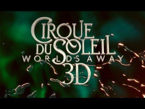 Cirque Du Soleil: Worlds Away (2012) Official Trailer