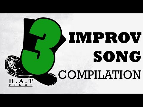 Hat Films Improv Song Compilation 3