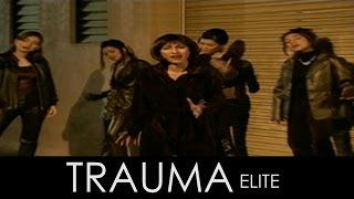 Trauma - Elite (Official Music Video)