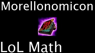 LoL Math - Morellonomicon