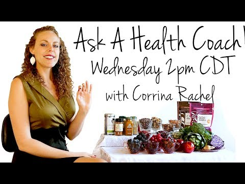 LIVE Health Wellness Q&A- Ask a Health Coach! Weight Loss, Fitness, ASMR, Nutrition | Corrina Rachel