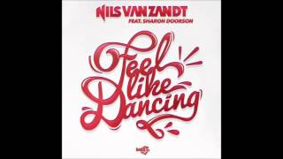 Nils Van Zandt Feat  Sharon Doorson Feel Like Dancing Original Extended Mix