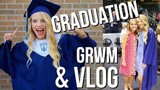 Graduation Day Vlog!! | Day in my life graduation, GRWM, & vlog