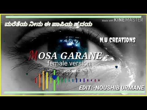 Mosagarane new kannada female version