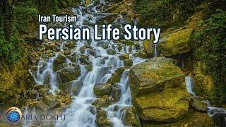Persian Life Story