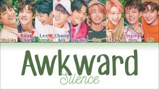 STRAY KIDS - Awkward Silence (갑자기 분위기 싸해질 필요 없잖아요) (Color Coded Lyrics Eng/Han/Rom)