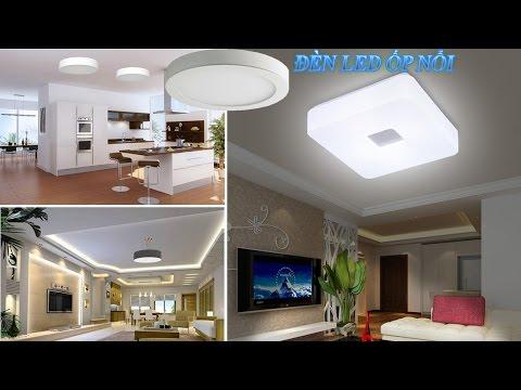 Đèn LED ốp trần (LED ốp nổi) tròn - Đừng mua đèn LED ốp trần tròn khi chưa xem video này