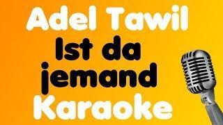 Adel Tawil   Ist Da Jemand   Karaoke