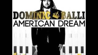 Dominic Balli- American Dream