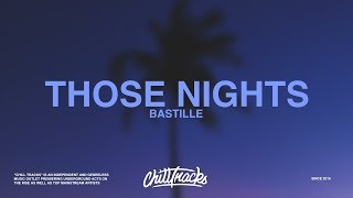 Bastille – Those Nights (Lyrics)