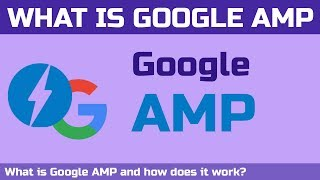 What is Google AMP and How does it work?