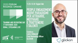 Youtube: Digital Talk | PEOPLE ENGAGEMENT: NUOVI PARADIGMI PER ATTRARRE, MOTIVARE E TRATTENERE I TALENTI