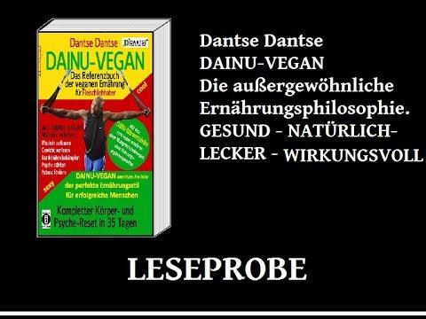 Bleib' Fleischfresser, aber werde vegan! - Leseprobe DAINU-VEGAN (indayi edition, Dantse)