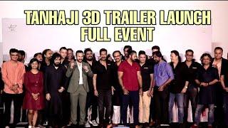 Tanhaji The Unsung Warrior 3D Trailer GRAND Launch | Full Event | Ajay Devgn, Saif Ali Khan