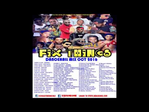 New Dancehall Mix 2016 – DJ DANE ONE VS JIGGY HUNCKS – FIX TINGS DANCEHALL MIX 2018