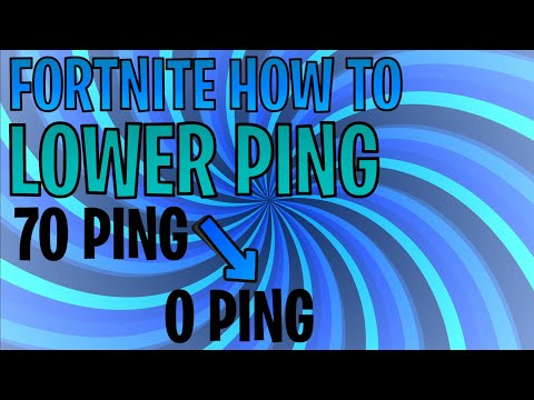 How To Decrease Ping In Fortnite
