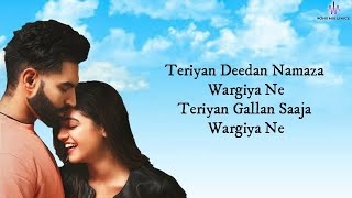Teriyaan Deedaan (LYRICS) - Dil Diyan Gallan | Parmish