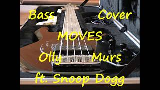 Olly Murs Ft. Snoop Dogg   Moves (BASS COVER)