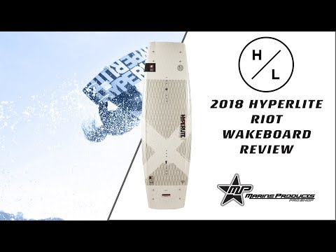 2018 Hyperlite Riot Wakeboard Review | Joe Sassenrath