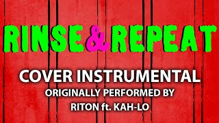 Rinse & Repeat (Cover Instrumental) [In the Style of Riton ft. Kah-Lo]