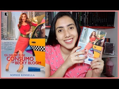 Os Delírios de Consumo de Becky Bloom | RESENHA |  Leticia Ferfer | Livro Livro Meu