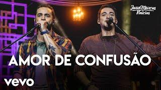 Juan Marcus & Vinicius   Amor De Confusão (Ao Vivo Em São José Do Rio Preto  2019)