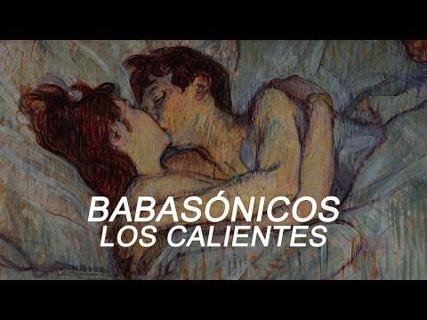 Babasónicos - Los Calientes (letra)