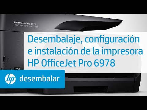 Desembalaje, configuración e instalación de la impresora HP OfficeJet Pro 6978