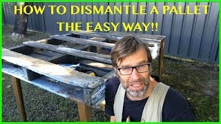 How To Dismantle A Pallet. The EASY Way! Two Great Techniques.