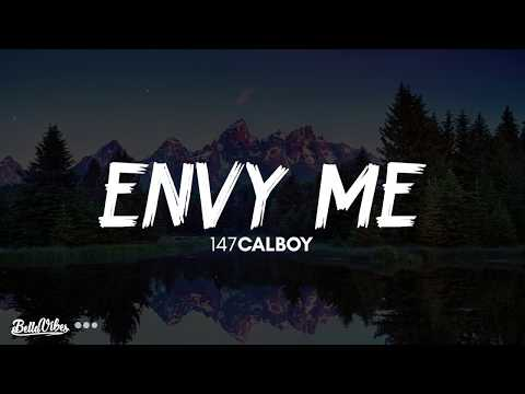 147Calboy - Envy Me (Lyrics) 🎵