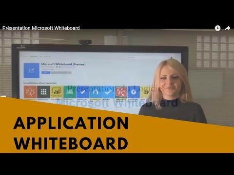 Présentation Microsoft Whiteboard