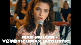 Mae Muller   Anticlimax (Acoustic)