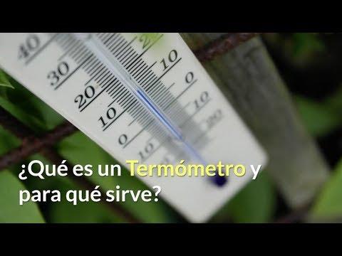 ¿Qué es un Termómetro y para qué sirve?