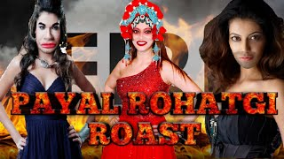 PAYAL ROHATGI ROAST! C GRADE FLOP ACTRESS AND LOSER IN BIGG BOSS HOUSE!  MR. HYD 