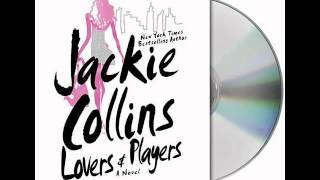 Lovers & Players by Jackie Collins--Audiobook Excerpt