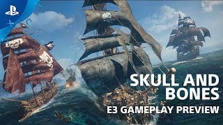 Skull and Bones - Gameplay Preview | PlayStation Live From E3 2018
