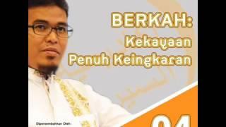 Ustadz Budi Ashari, Lc - Serial Berkah 4 : Kekayaan Penuh Keingkaran
