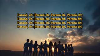 Paraná  Now United (With No Official Audio) (Lyrics) {HeyLyrics}