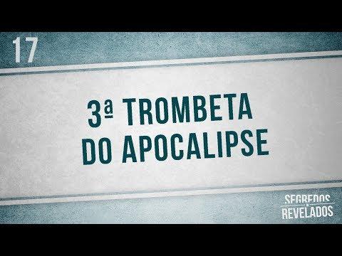 3º Trombeta - Série: As 7 Trombetas |Segredos Revelados