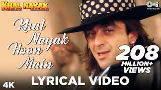 Khal Nayak Hoon Main Lyrical - Khal Nayak | Sanjay Dutt