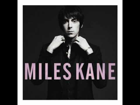 Miles Kane - Better Left Invisible