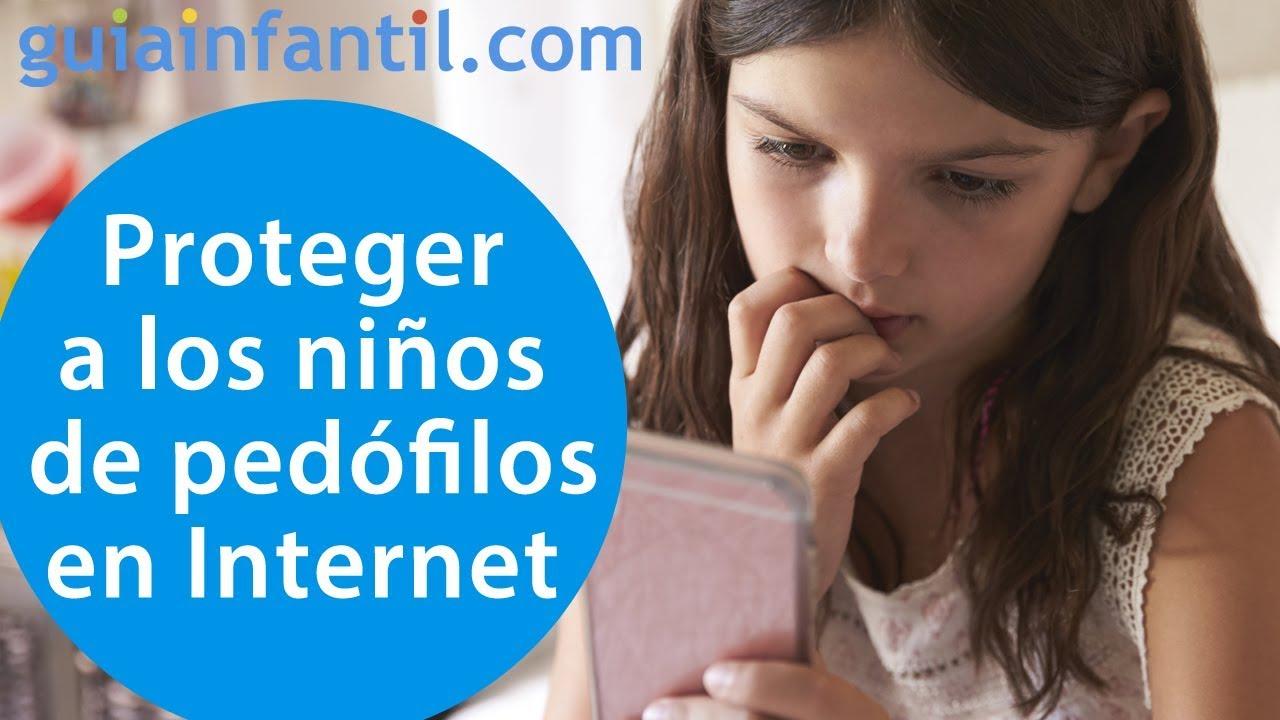 Cómo proteger a los niños de pedófilos y pederastas en Internet | #ConectaConTuHijo
