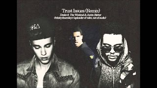 Trust Issues - (LYRICS) - Drake ft. justin & the weeknd (remix)