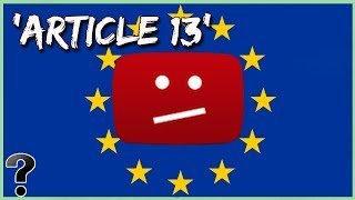 Will Article 13 Destroy YouTube?