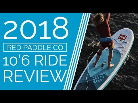 Red Paddle Co 10'6 Ride – 2018 – Review