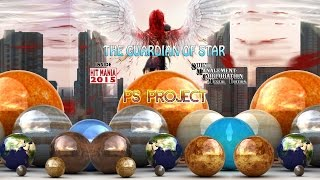 PS Project - The Guardian Of Star (HIT MANIA 2015)